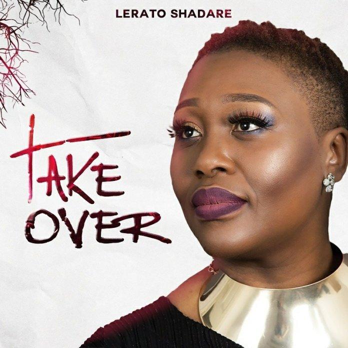 Lerato Shadare  Take Over mp3