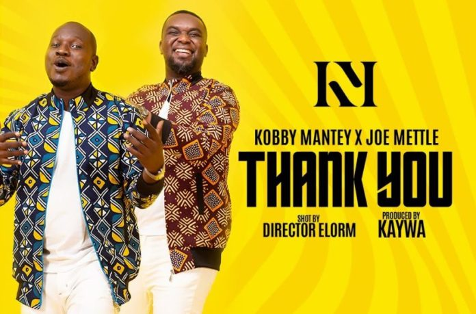 Download Kobby Mantey x Joe Mettle - Thank You (Mp3, Lyrics, Video)