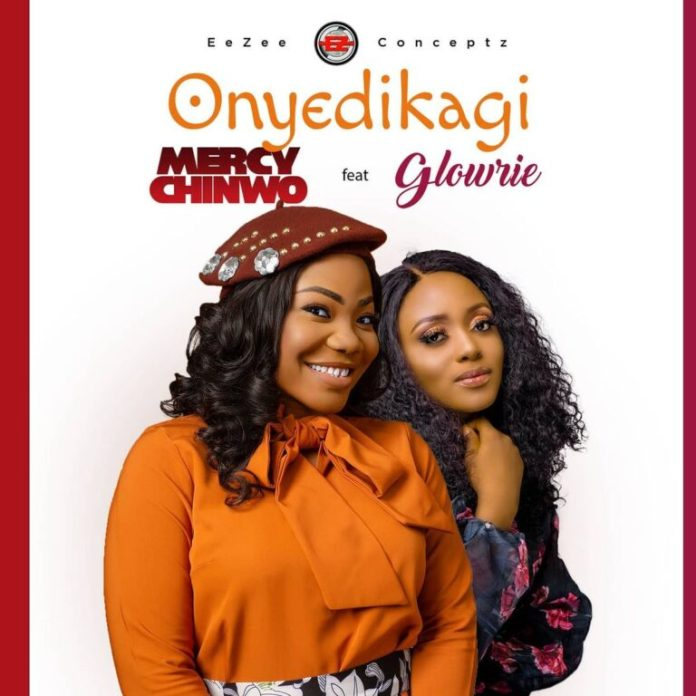 Mercy Chinwo Onyedikagi Ft. Glowrie (Mp3, Lyrics, Video)
