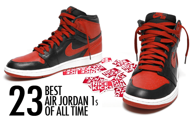 1d2266684b90 The 23 Best Air Jordan 1s of All Time
