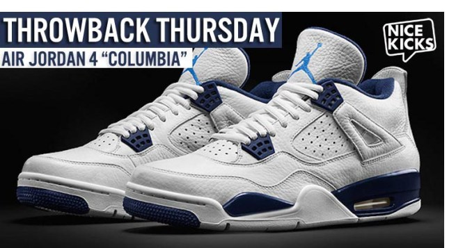"sports shoes 1f4c5 b904f Air Jordan 4 ""Columbia""  Throwback Thursday"