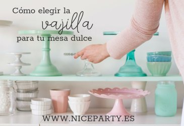 Party tips: Elegir la vajilla para tu mesa dulce