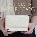 Cómo hacer una bonita caja con una hoja de papel