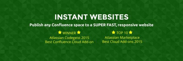 Instant Websites - Winner of Atlassian Codegeist 2015, Best Confluence Cloud Add-on