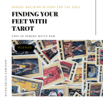 (WEBINAR) FINDING YOUR FEET WITH TAROT