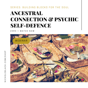 (Webinar) Ancestral Connections & Psychic Self-Defence