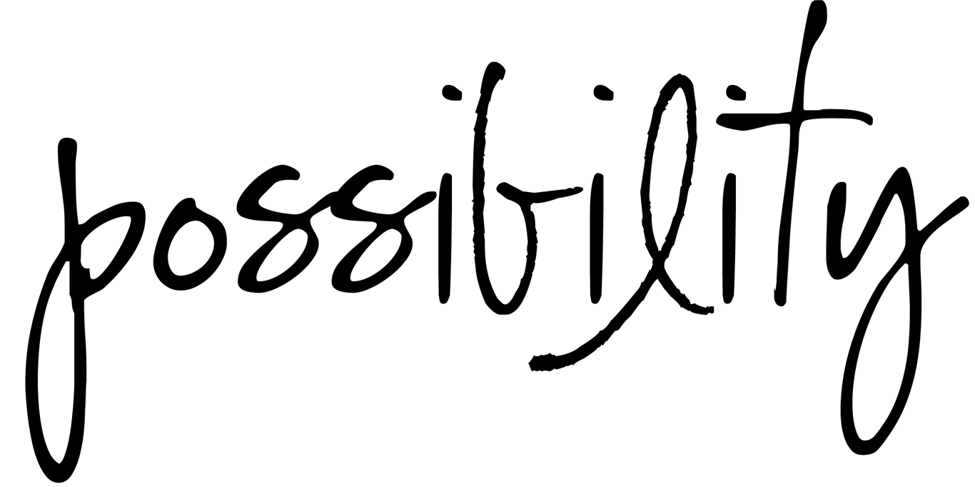 Embracing Possibilites