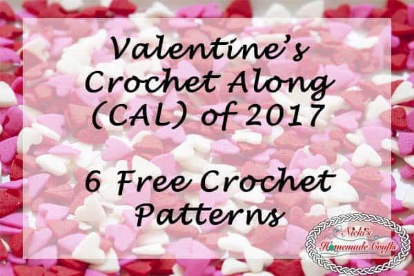 Valentine\'s CAL 2017 - 6 Free Crochet Pattern - Nicki\'s Homemade ...
