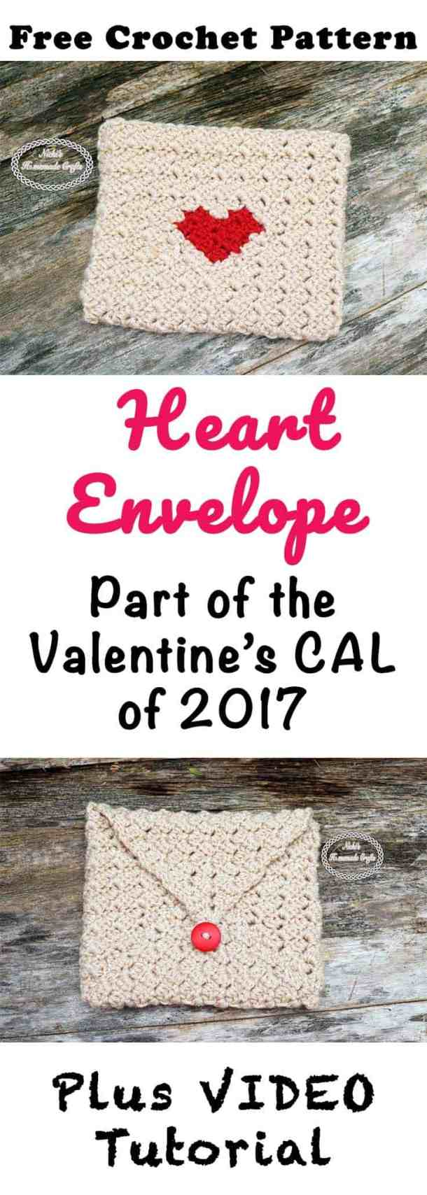 Heart Envelope of Valentine's CAL 2017 Free Crochet Pattern by Nicki's Homemade Crafts #crochet #heart #valentinesday #envelope #cornertocorner