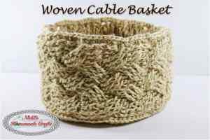 Woven Cable Basket – Free Crochet Pattern