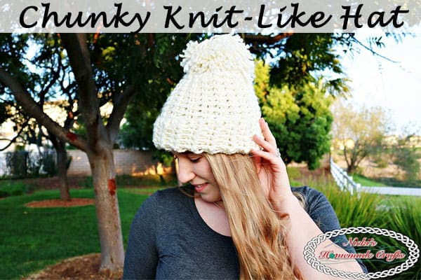 Chunky Knit-Like Hat which is a Free Crochet Pattern by Nick's Homemade Crafts