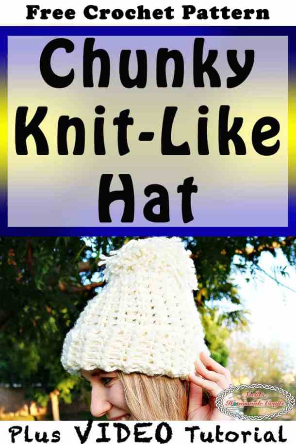 8511abc240e Chunky Knit-Like Hat which is a Free Crochet Pattern by Nick s Homemade  Crafts