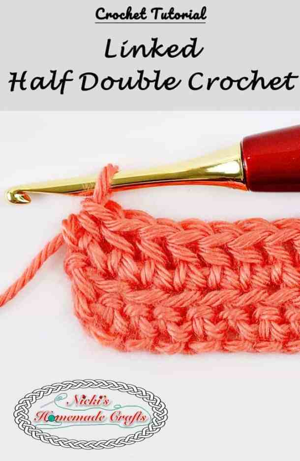 Linked Half Double Crochet - Crochet Tutorial - Photo and Video - Nicki's Homemade Crafts #linked #halfdoublecrochet #crochet #crochettutorial #learn #howto #diy #easy #best #secret