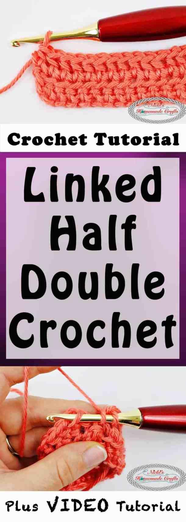 Linked Half Double Crochet - Crochet Tutorial - Photo and Video - Nicki's Homemade Crafts #linked #halfdoublecrochet #crochet #crochettutorial #learn #howto #diy #easy #best #secret
