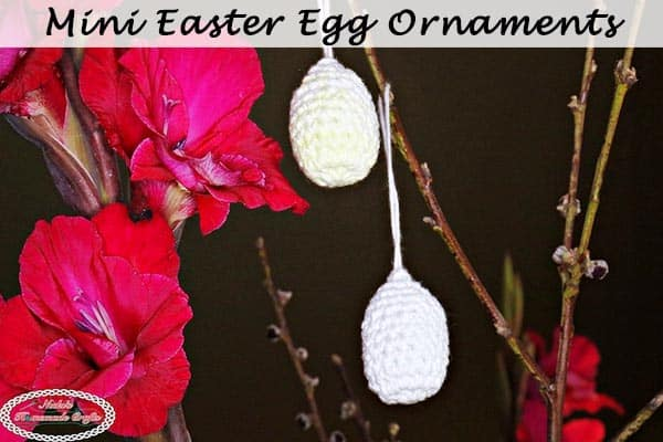Mini Easter Egg Ornaments – Free Crochet Pattern