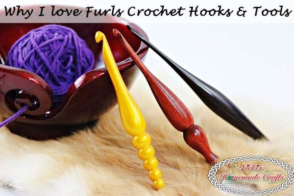Why I love Furls Crochet Hooks – Review of the Best & Most Luxurious Crochet Hooks and Tools