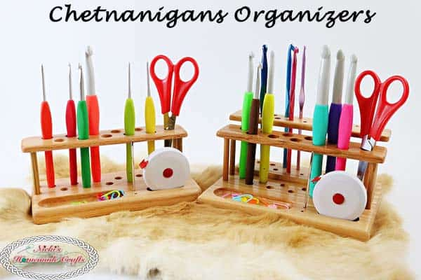 Chetnanigans Organizers to keep your crochet hooks and accessories organized