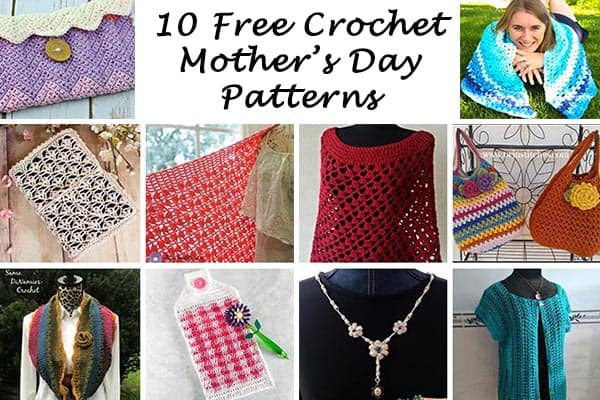 10 Free Crochet Patterns for Mom on Mother's Day