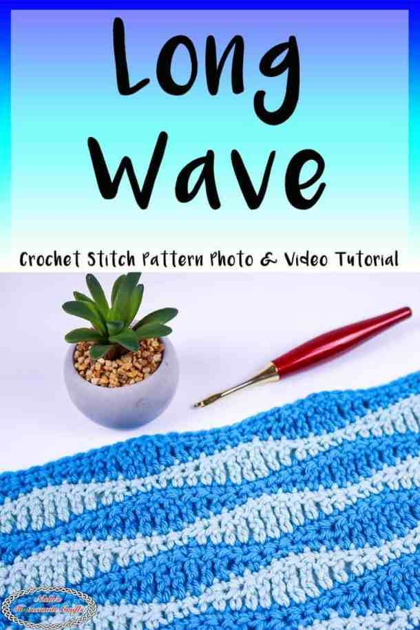 Long Wave Crochet Stitch Pattern Tutorial