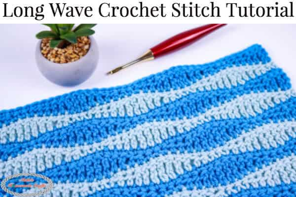 Smooth Textured Long Wave Crochet Stitch