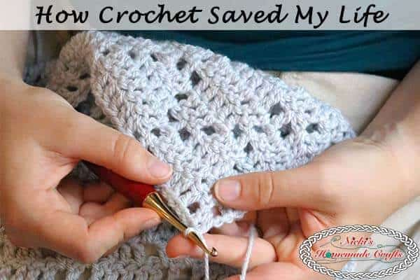 How Crochet Saved My Life - Crochet Therapy