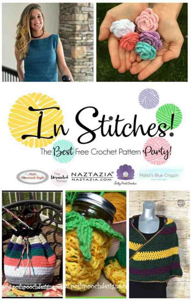 In Stitches Crochet Link up Party featuring bags, shirts, scarves, roses and pineapples as free crochet patterns