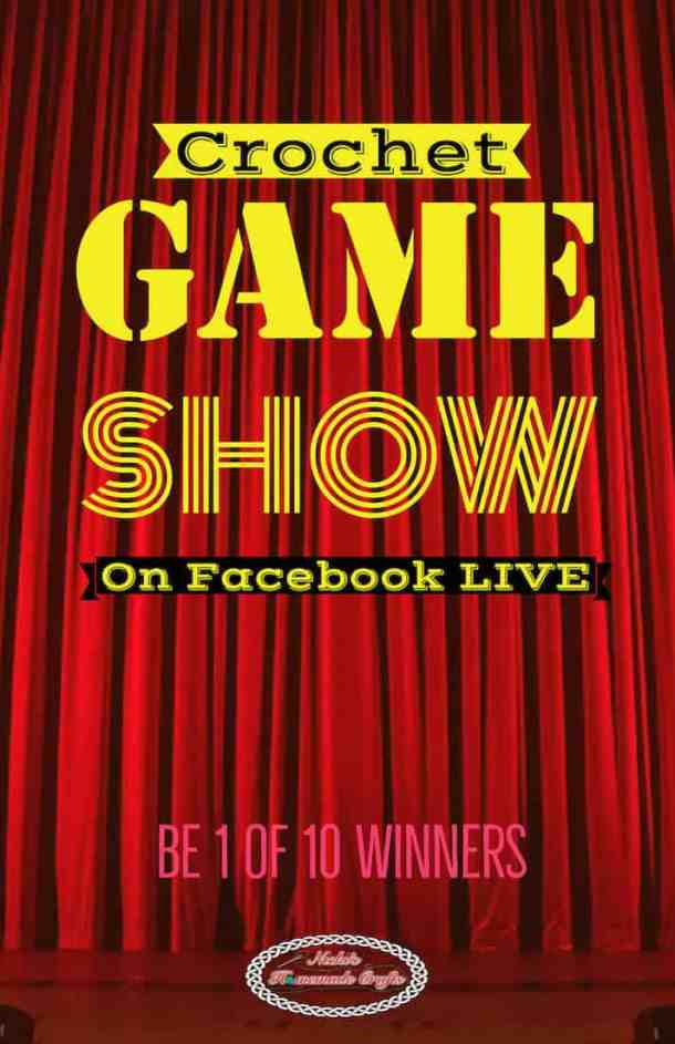 Crochet game Show Giveaway on Facebook Live