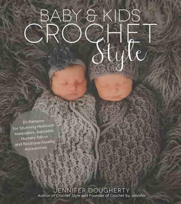 Baby & Kids Crochet Style by Jennifer Dougherty