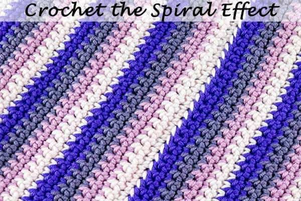 How to Crochet the Spiral Effect in rows to rounds