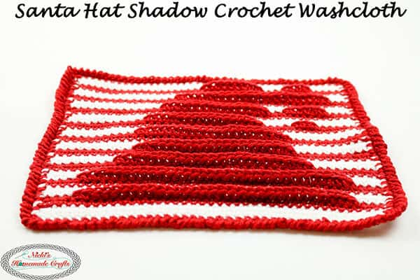 Learn To Make A Santa Hat Washcloth Using Shadow Aka Illusion Crochet