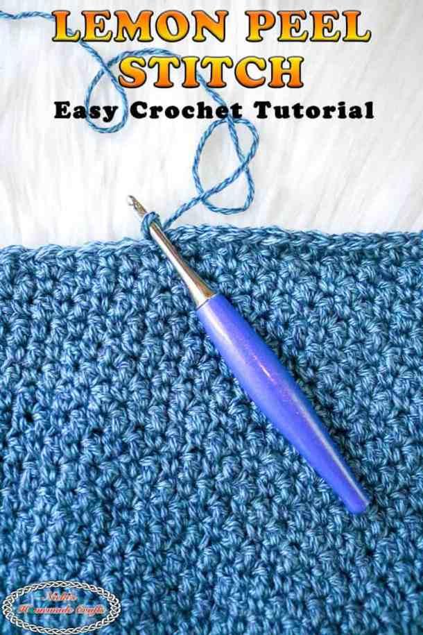 Easy Tutorial how to crochet the Lemon peel stitch