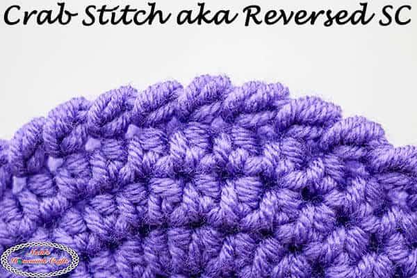 Crochet Crab Stitch aka Reversed Single Crochet