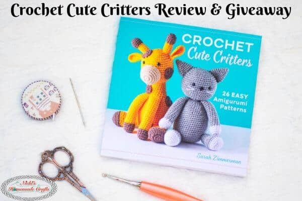 Crochet Cute Critters Book Review and Giveaway
