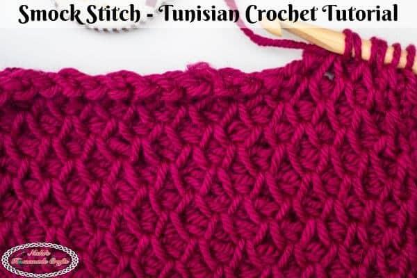 Crochet Tunisian Smock Stitch Tutorial
