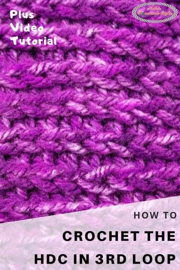 How to Crochet Half Double Crochet in the third loop behind V