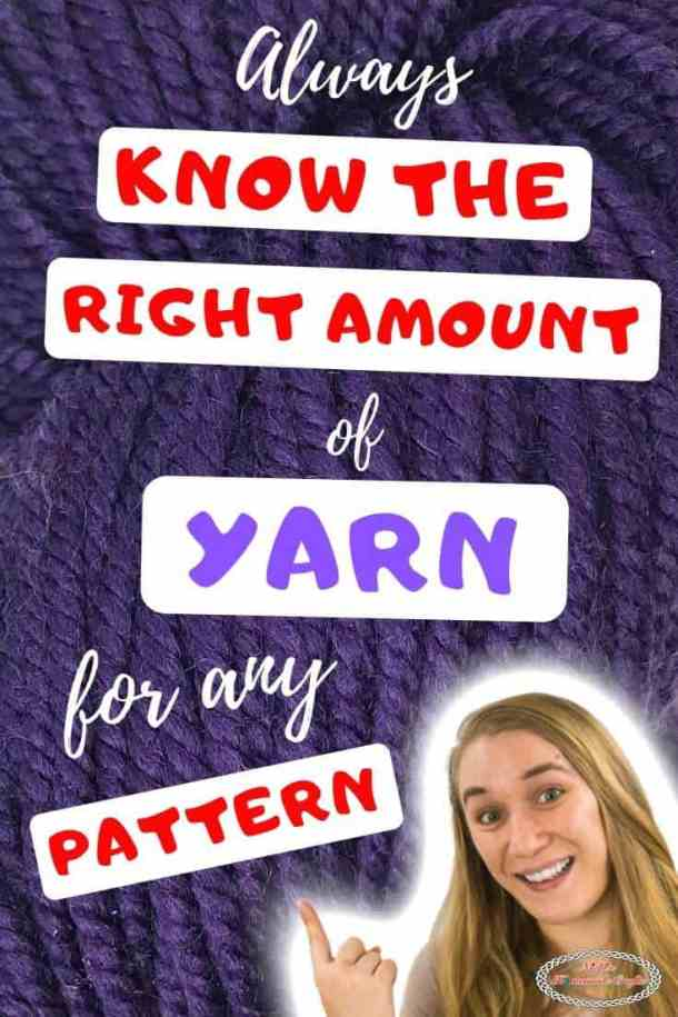 Always know the right amount of yarn for any pattern