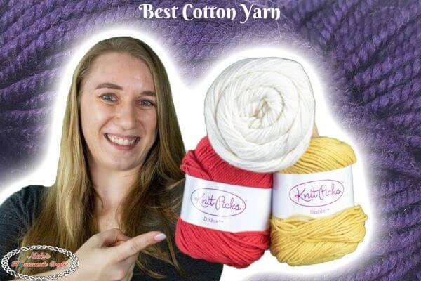 Best Cotton Yarn for Crochet