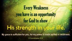 every weakness