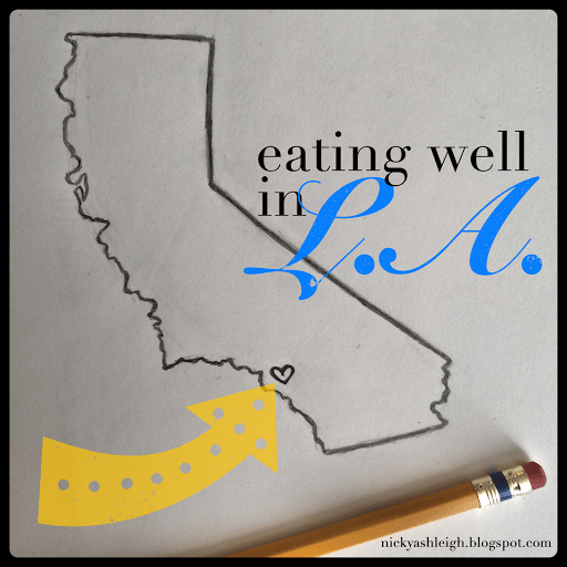 Eating Well in L.A.