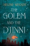 Golem and the Djinni