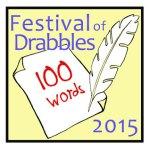 Festival of Drabbles 2015