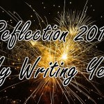 Reflection 2017 - My Writing Year