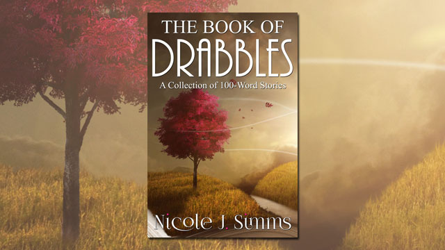 The Book of Drabbles by Nicole J. Simms