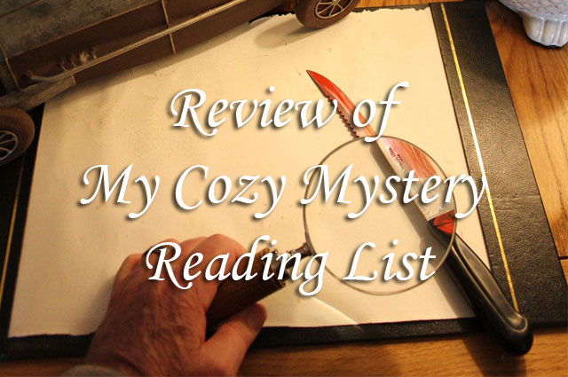Review of My Cozy Mystery Reading List