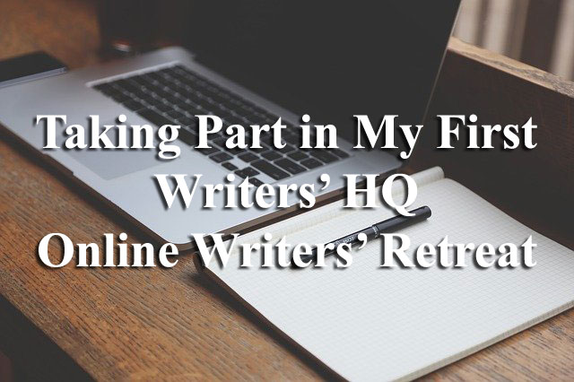 Taking Part in My First Writers' HQ Online Writers' Retreat