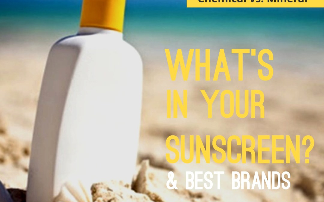 Chemical vs. Mineral: What's In Your Sunscreen?