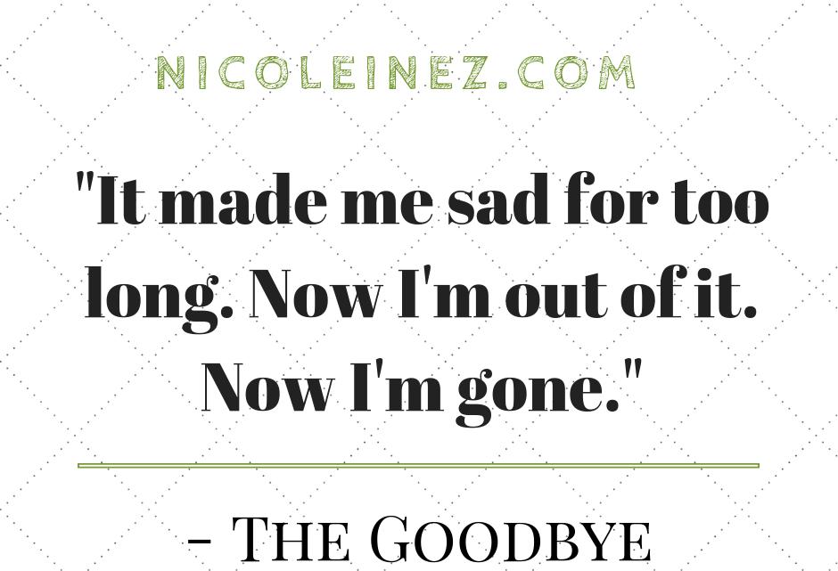 """Zitat zum Thema """"goodbye"""""""