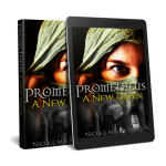 Promtheus A New Dawn, Nicole MacDonald, kindle version, epub version, Nicole MacDonald