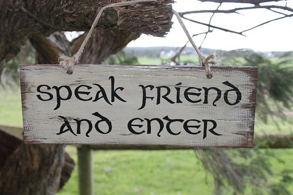 Speak friend sign