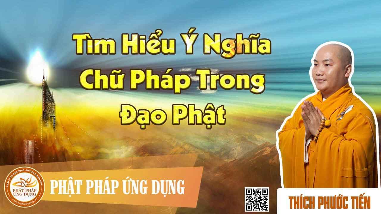 Hình đại diện https://i0.wp.com/www.niemphat.vn/wp-content/uploads/2016/04/tim-hieu-y-nghia-chu-phap-trong.jpg